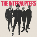 Interrupters, The - Fight the Good Fight