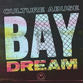 Culture Abuse - Bay Dream col lp