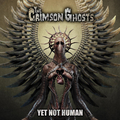 Crimson Ghosts, The - Yet Not Human