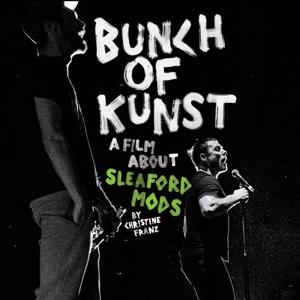 Sleaford Mods - Bunch of Kunst - cd+dvd