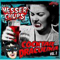 Messer Chups - Cocktail Draculina Vol. 2 - lp