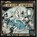 Memphis Morticians, The - Dial M For Mortician - lp