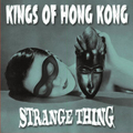 Kings of Hong Kong - Strange Things - lp