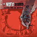 NoFx - Ribbed - Live in a Dive lp