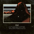 Motorowl - Atlas lp