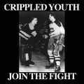 Cripled Youth - Join The Fight  col.7