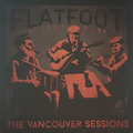 Flatfoot Fifty Six - The Vancouver Sessions lp