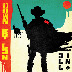 Down By Law - All In