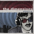 Dimensions, The - Stereo