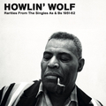 Howlin Wolf - Rarities from the Singles As & Bs - lp...