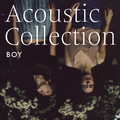 Boy - Acoustic Collection - 180lp