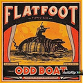 Flatfoot Fifty Six - Odd Boat - lp
