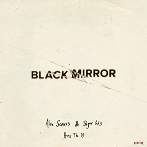 Alex Somers & Sigur Ros - OST: Black Mirror: Hang the DJ