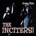 Inciters, The - Doing Fine lp+cd