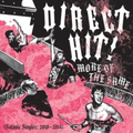 Direct Hit! - More of the Same (Satanic Singles 2010-14)