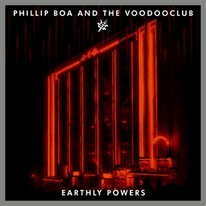 Phillip Boa & The Voodoo Club - Earthly Powers