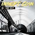 Insert Coin - Way Out cd