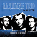 Alkaline Trio, The - From Here To Infirmary PAST LIVE -...