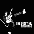 Dirty Nil, The - Minimum R&B