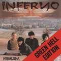 Inferno - Hibakusha (Green Hell Edition)