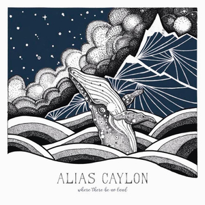Alias Caylon - Where There Be No Land