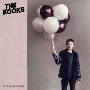 Kooks - Lets Go Sunshine