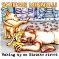 Scheisse Minnelli - Waking Up On Mistake Street cd