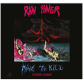 Raw Power - Mine To Kill (Extended) cd