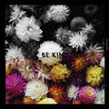 Tidal Sleep, The - Be Kind col.12