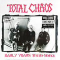 Total Chaos - Early years 1989 - 1993 lp