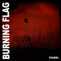 Burning Flag - Izabel - lp