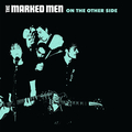 Marked Men, The - On The Other Side - lp