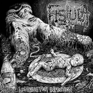 Fistula - Longing For Infection: Rustbelt Remaster - lp + 7