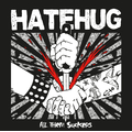 Hatehug - All Them Suckers - lp