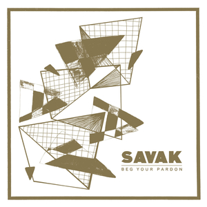 Savak - Beg Your Pardon - col lp