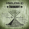 Useless I.D./Tarakany! - split