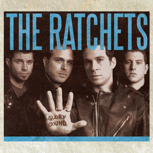 Ratchets, The - Glory Bound - col lp