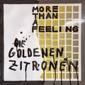 Die Goldenen Zitronen - More Than A Feeling cd