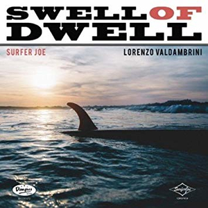 Surfer Joe - Swell Of Dwell - lp