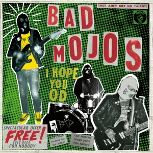 Bad Mojos - I Hope You Od lp