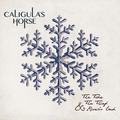 Caligulas Horse - The Tide, the Thief & Rivers End...