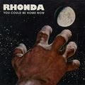 Rhonda - You Could Be Home Now lp+cd+7