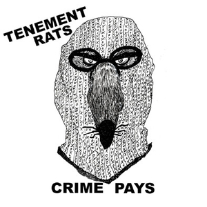 Tenement Rats, The - Crime Pays - 7