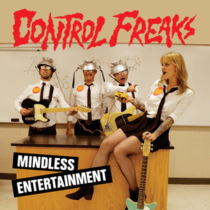 Control Freaks - Mindless Entertainment - lp