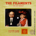 The Filaments - Rip-Off World - flexi