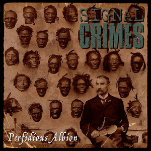 Signal Crimes - Perfidious Albion