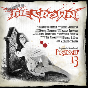 Crown, The - Possessed 13