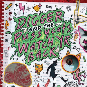 Digger & The Pussycats - Watch Yr Back - lp