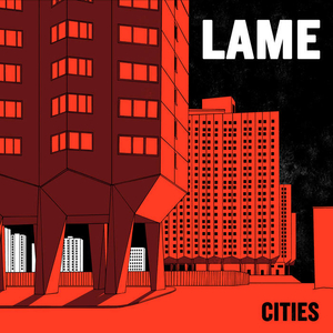 Lame - Cities - lp
