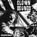 Clown Sounds - Preacher Maker - lp